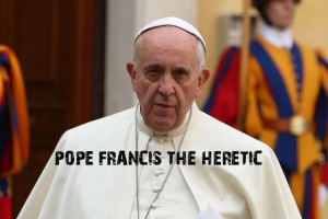 pope-francis-the-heretic