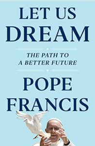 let us dream pope